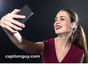 Cute Selfie Captions