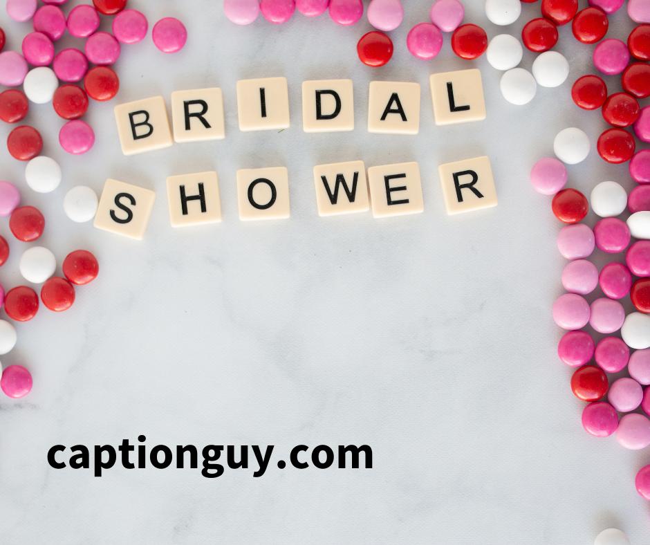 Bridal Shower Instagram Captions
